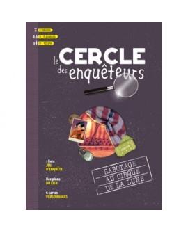 LE CERCLE DES ENQUÊTEURS – Sabotage au cirque de la lune (livre jeu)